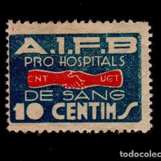 Sellos: GUERRA CIVIL GG-2047 GUERRA CIVIL CNT - UGT. PRO HOSPITALS DE SANG 10 CENTIMS. Lote 135526530