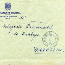 Sellos: ESPAÑA. GUERRA CIVIL. POSGUERRA. CUENCA. SOBRE DE SISANTE A CUENCA 1940. FRANQUICIA DEL AYUNTAMIENTO. Lote 135787846
