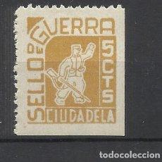 Sellos: SELLO DE GUERRA CIUDADELA MENORCA 5 CTS NUEVO*. Lote 137431406