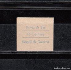 Sellos: SARRIÁ DE TER. SEGELL DE GUERRA. 15 CTS.. Lote 137445454