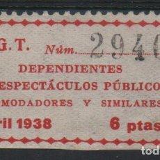 Sellos: U.G.T. VARIEDAD: 6 PTAS, --DEPENDIENTE DE ESPECTACULOS...-- ABRIL 1938, VER FOTO. Lote 137776526