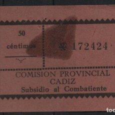 Sellos: CADIZ, 50 CTS, -SUBSIDIO AL COMBATIENTE- ALLEPUZ Nº 213. VER FOTO. Lote 137793218