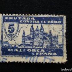 Sellos: SELLO CRUZADA CONTRA EL PARO.- MALLORCA. Lote 140120758