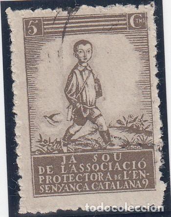 GUERRA CIVIL, - JA SOU DE L´ASSOCIACIO PROCTECTORA DE L´ENSENYANÇA CATALANA. 5 CTS, (Sellos - España - Guerra Civil - De 1.936 a 1.939 - Nuevos)
