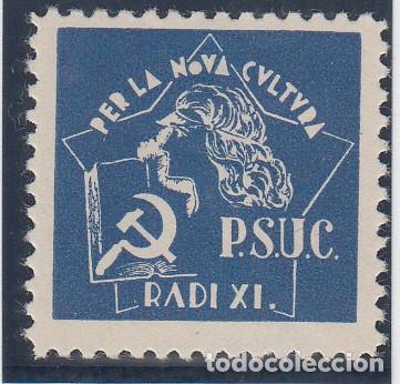 GUERRA CIVIL, - P.S.U.C. RADI XI.- (Sellos - España - Guerra Civil - De 1.936 a 1.939 - Nuevos)