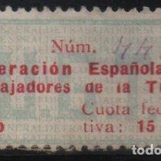 Sellos: U.G.T. CUOTA,15 CTS,TIPO III - 1937 -TRABAJADORES DE LA TIERRA- VER FOTOS. Lote 141824594
