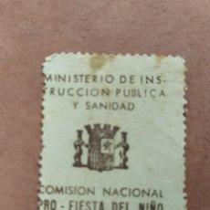 Sellos: VIÑETA GUERRA CIVIL 1 PTA. COMISION NACIONAL FIESTA NIÑO MINISTERIO DE INSTRUCCION PUBLICA Y SANIDAD. Lote 142815242