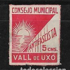 Sellos: ESPAÑA VIÑETA GUERRA CIVIL CONSEJO MUNINCIPAL VALL D´UXO. Lote 142866358