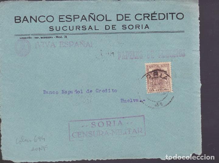 F2-22-GUERRA CIVIL. CARTA PAPELES NEGOCIOS SORIA 1937. FISCAL Y CENSURA (Sellos - España - Guerra Civil - De 1.936 a 1.939 - Cartas)