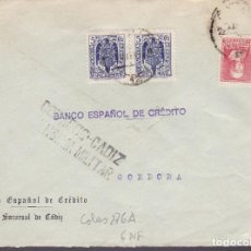Francobolli: HP1-10-GUERRA CIVIL. CARTA CADIZ 1939. FISCALES, LOCAL Y CENSURA. Lote 143493794