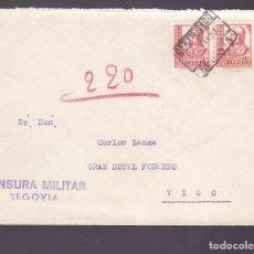 Sellos: F2-29- GUERRA CIVIL. CARTA CERTIFICADO SEGOVIA 1938. LOCAL FRENTES Y HOSPITALES Y CENSURA . Lote 143514914