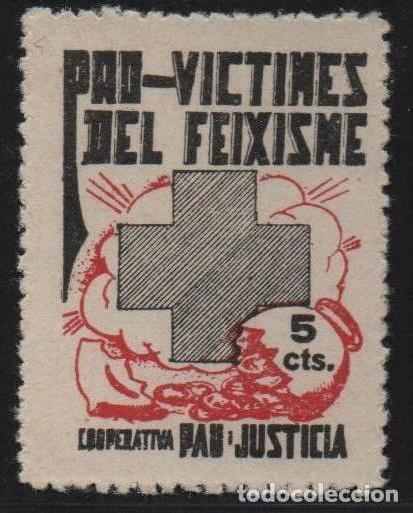 PRO-VICTIMES DEL FEIXISME, 5 CTS, COOP. PAU Y JUSTICIA, VER FOTO (Sellos - España - Guerra Civil - De 1.936 a 1.939 - Usados)