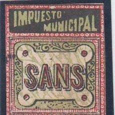 Sellos: IMPUESTO MUNICIPAL / SANS (BARCELONA), 25 CTS, NO RESEÑADO, . Lote 145750110