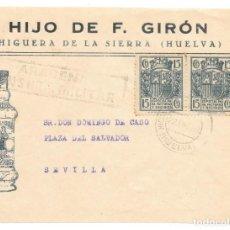 Sellos: GUERRA CIVIL. HUELVA. DE HIGUERA DE LA SIERRA A SEVILLA. FRONTAL. 1938. Lote 145901046
