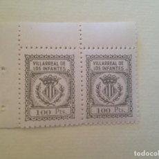 Sellos: VILLARREAL DE LOS INFANTES-100 PESETAS. Lote 149690354