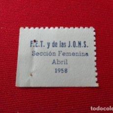 Sellos: VALENCIA. FET Y DE LAS JONS. SECCIÓN FEMENINA. CUOTA O CUPON ABRIL 1958. Lote 150041294