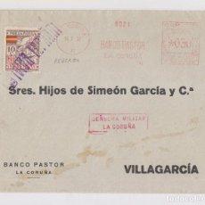 Sellos: SOBRE CON FRANQUEO MECÁNICO BANCO PASTOR 1937. LOCALES. CENSURA. VER DORSO. CORUÑA, GALICIA. Lote 150595090