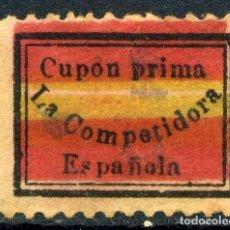 Sellos: ESPAÑA. CUPÓN PRIMA. LA COMPETIDORA ESPAÑOLA. SIN CIRCULOS. Lote 151234226