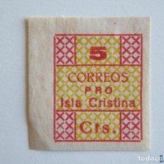 Sellos: SELLO LOCAL GUERRA CIVIL ISLA CRISTINA, GÁLVEZ 383 VARIEDAD LETRAS CORREOS*. Lote 151847428