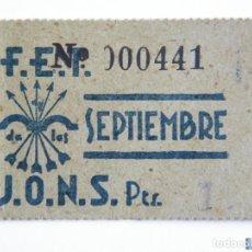 Sellos: TICKET AUXILIO SOCIAL FALANGE ESPAÑOLA JONS, CUOTA SEPTIEMBRE 1942 (POSTGUERRA). Lote 151847500