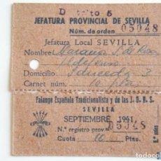 Sellos: TICKET FALANGE Y JONS SEVILLA, CABECERA Y CUOTA SEPTIEMBRE 1941. Lote 151847504