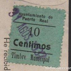 Sellos: PURTO REAL, -CADIZ- 10 CTS, -TIMBRE MUNICIPAL- SERVICIO ELECTRICO, VER FOTOS. Lote 152092434