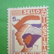 Sellos: SELLO 5 CTS , VILLANUEVA ,ANTIFASCISTA , REPUBLICA. Lote 152110502