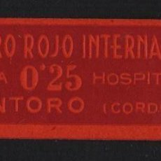 Sellos: MONTORO, 25 CTS, SOCORRO ROJO INTERNACIONAL, VER FOTO. Lote 152745854