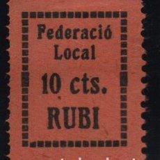 Sellos: RUBI, 10 CTS. FEDERACIO LOCAL, VER FOTO. Lote 152750674