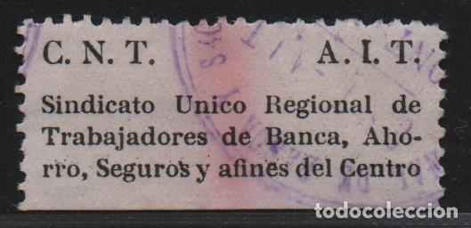 C.N.T. A.I.T. -SINDICATO U.R. TRABAJADORES BANCA,AHORRO,SEGUROS Y AFINES DEL CENTRO, VER FOTO (Sellos - España - Guerra Civil - De 1.936 a 1.939 - Usados)