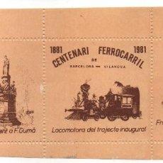 Sellos: HOJITA , CENTENARI FERROCARRIL DE BARCELONA - VILANOVA, VER FOTOS. Lote 155452502