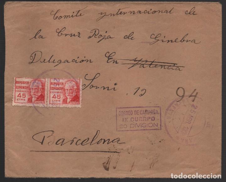JAEN- A BARCELONA,CARTA, -CORREO CAMPAÑA, IX CUERPO, 20 DIVISION- CRUZ ROJA, VER FOTOS (Sellos - España - Guerra Civil - De 1.936 a 1.939 - Usados)