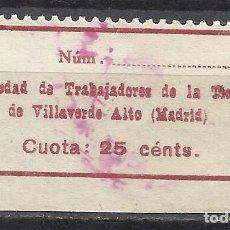 Sellos: Q505X-VIÑETA U.G.T. F.N.T.T.,SELLO GUERRA CIVIL MADRID 1936 SOCIEDAD TRABAJADORES DE LA TIERRA VILLA. Lote 155766046