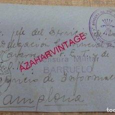 Sellos: 1937, FRONTAL CIRCULADO CON CENSURA MILITAR DE BARRUELOS, MARCA BANDERA DEL FRENTE DE NAVARRA. Lote 155783462