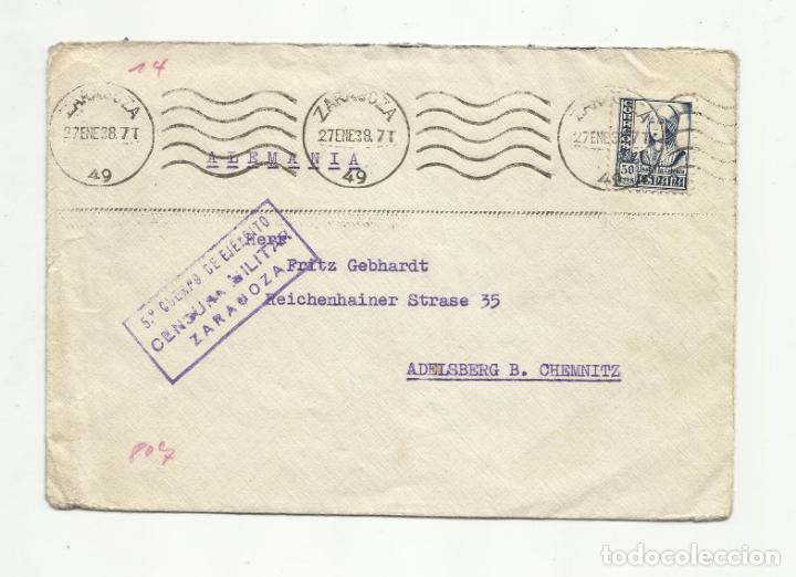 CIRCULADA 1938 DE 5 CUERPO EJERCITO ZARAGOZA A CHEMNITZ ALEMANIA CON CENSURA MILITAR (Sellos - España - Guerra Civil - De 1.936 a 1.939 - Cartas)