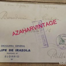 Sellos: ELORRIO, 1937, FRONTAL CIRCULADO, DROGUERIA FELIPE DE IRAZOLA, CENSURA MILITAR DE DURANGO. Lote 155962614