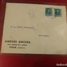 Sellos: SOBRE ANDRÉS UNCETA. HIJO SUCESOR DE P. UNCETA. EIBAR. GUPUZCOA CENSURA MILITAR. EIBAR.. Lote 156608814