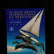 Sellos: 0221 VIÑETA DEL 35º SALO NAUTIC INTERNACIONAL DE BARCELONA 16 - 24 NOVIEMBRE DE 1996. Lote 156698222