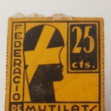 Sellos: GUERRA CIVIL FEDERACIO DE MUTILATS FERITS I MALAT DE GUERRA. Lote 156969282