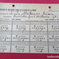 Sellos: VALENCIA. ASOCIACIÓN SAN VICENTE FERRER PLAZA DE LA VIRGEN. ANUALIDAD CUOTAS 1946-1947. 2 PTAS. Lote 157329386