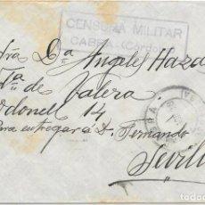 Sellos: GUERRA CIVIL. SOBRE DE CABRA - CORDOBA A SEVILLA. MIXTO FISCALES Y SELLOS. 1938. Lote 157726082
