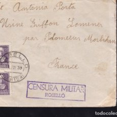 Sellos: CM2-39- CARTA ROSELLÓ (LÉRIDA)- FRANCIA 1939. CENSURA NO CATALOGADA. Lote 158240414
