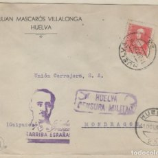 Sellos: SOBRE JUAN MASCARÓS VILLALONGA HUELVA. CENSURA MILITAR. 1938 GUERRA CIVIL. . Lote 158263338