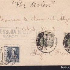 Sellos: CM2-51- CARTA BARCELONA -ALGER 1939. CENSURA . Lote 158265202