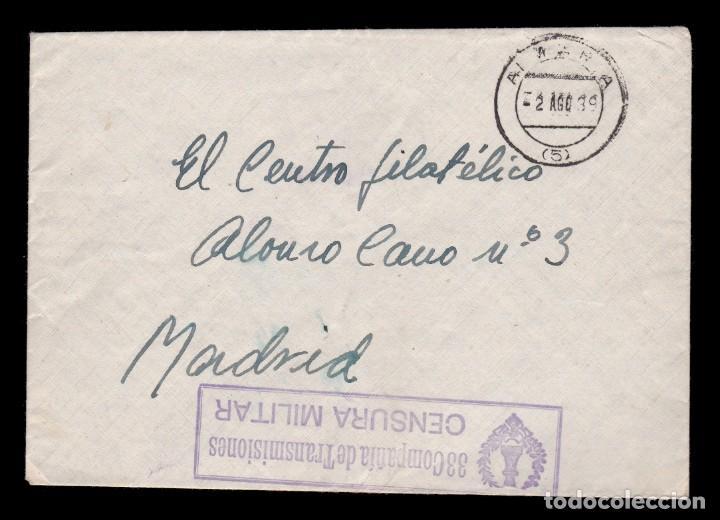 *** CARTA 1939 ALMERÍA-MADRID. RARA CENSURA 33 COMPAÑÍA DE TRANSMISIONES *** (Sellos - España - Guerra Civil - De 1.936 a 1.939 - Cartas)