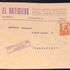 Timbres: CÁCERES. IMPRENTA EL NOTICIERO. 1937. CENSURA MILITAR. CIRCULADA A VALLADOLID. Lote 158931196