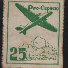 Sellos: VIÑETA REPUBLICANA, 25 CTS, --PRO--ESPACIO-- VER FOTO. Lote 160168658