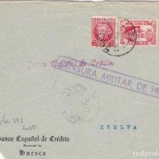Sellos: CM2-86- GUERRA CIVIL. FRONTAL HUESCA-HUELVA . LOCAL Y CENSURA. Lote 160967422