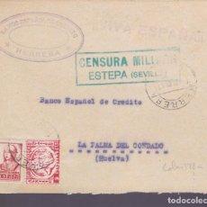 Sellos: CM2-80- GUERRA CIVIL FRONTAL HERRERA- LA PALMA 1937.LOCAL Y CENSURA VERDE ESTEPA (SEVILLA). Lote 160979742