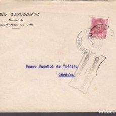 Sellos: CM2-71- GUERRA CIVIL. CARTA VILLAFRANCA DE ORIA (GUIPUZCOA) 1938. LOCAL Y CENSURA . Lote 160991050